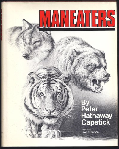Maneaters: Capstick, Peter Hathaway