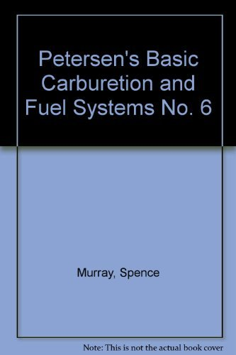 9780822750130: Petersen's Basic Carburetion and Fuel Systems No. 6