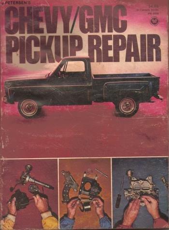 9780822750383: Chevy/GMC pickup repair