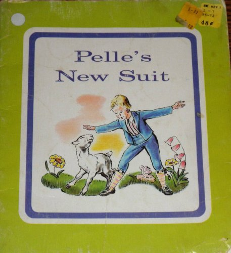 Pelle's new suit, (An Early fun-to-read classic) (0822865688) by Beskow, Elsa Maartman