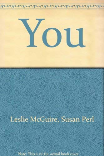 You: How Your Body Works (9780822873204) by Leslie McGuire; Susan Perl (illustrator)