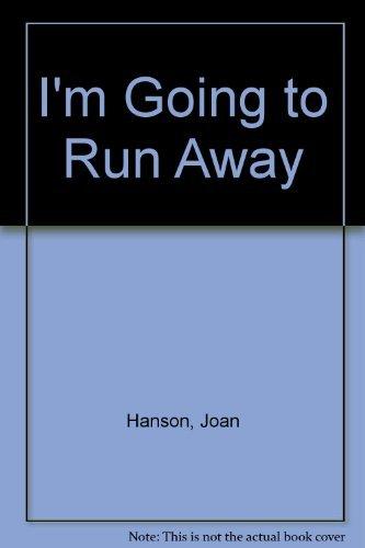 9780822875765: I'm Going to Run Away