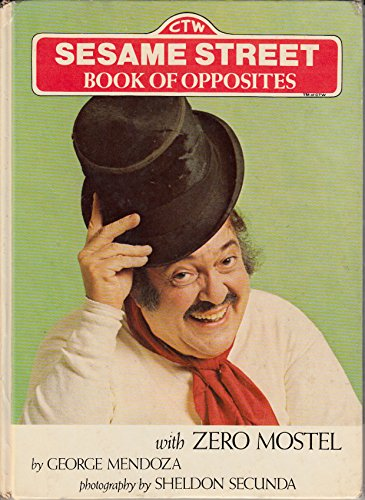 Sesame Street Book of Opposites With Zero Mostel [signed by Zero Mostel]
