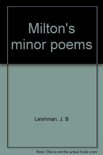 Milton's minor poems: J. B Leishman