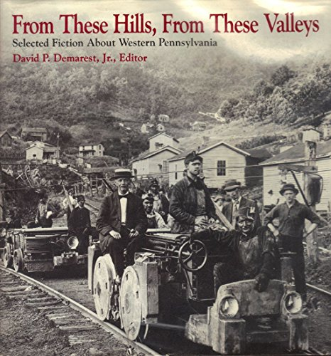 From These Hills, from These Valleys