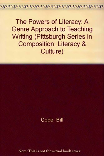 9780822911791: The Powers of Literacy: A Genre Approach to Teaching Writing (Pittsburgh Series in Composition, Literacy & Culture)