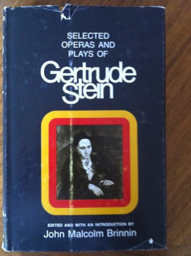 9780822931959: Selected operas & plays of Gertrude Stein