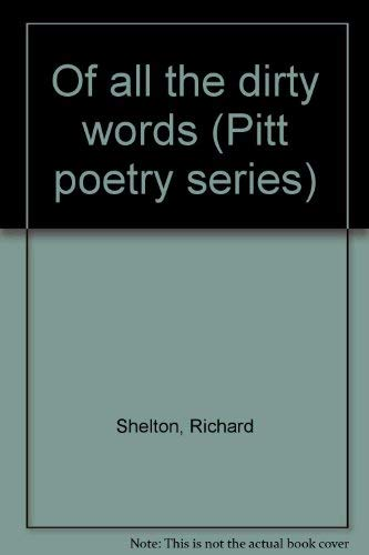 Of All the Dirty Words: Shelton, Richard