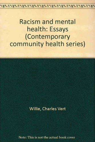 racism and mental health essays contemporary   racism and mental health essays contemporary community  health series