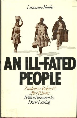 An ill-fated people;: Zimbabwe before and after: Lawrence Vambe