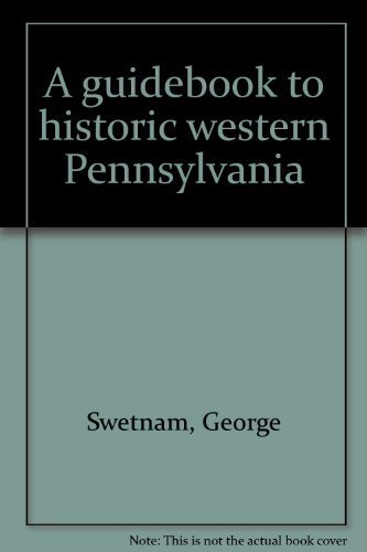 9780822933168: A guidebook to historic western Pennsylvania
