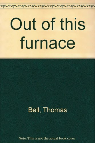 9780822933212: Out of This Furnace