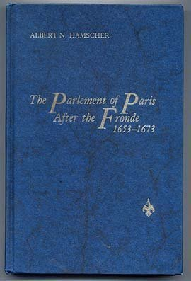 9780822933250: The Parlement of Paris After the Fronde, 1653-1673
