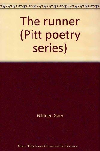 The Runner: Gildner, Gary