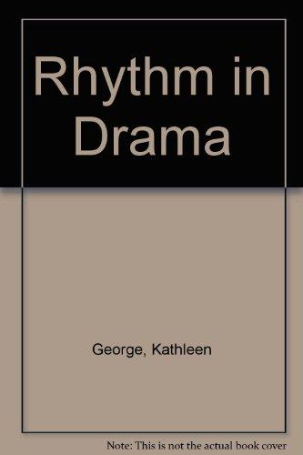 9780822934165: Rhythm in Drama