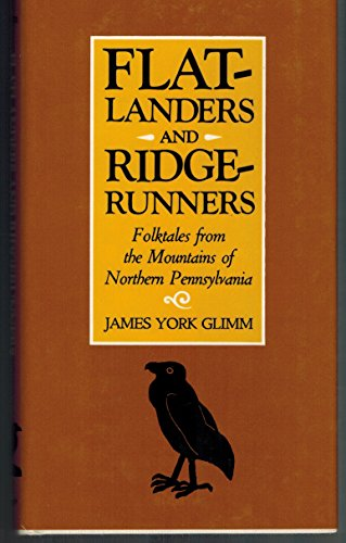 9780822934714: Flatlanders and Ridgerunners: Folktales from the Mountains of Northern Pennsylvania