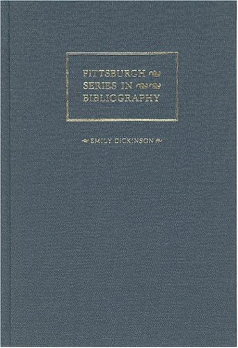 9780822934912: Emily Dickinson: A Descriptive Bibliography (Pittsburgh Series in Bibliography)