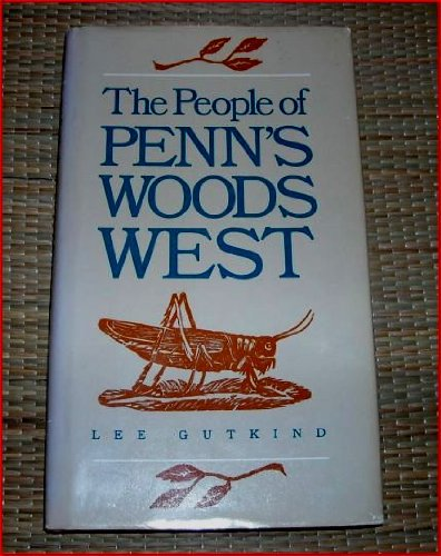 9780822934943: The People of Penn's Woods West