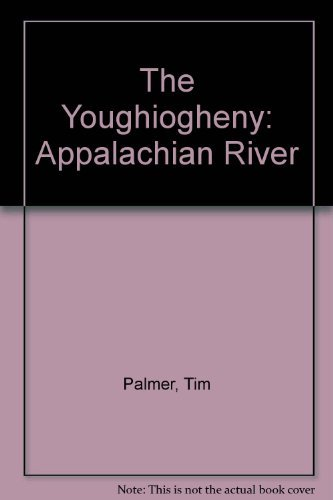 9780822934950: Youghiogheny, Appalachian River