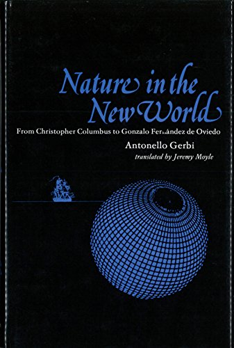 9780822935162: Nature in the New World: From Christopher Columbus to Gonzalo Fernandez de Oviedo