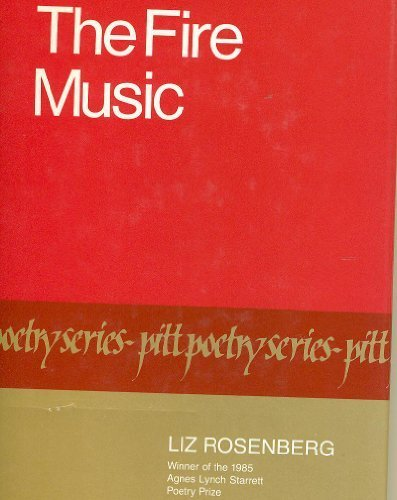 9780822935315: The Fire Music (Pitt poetry series)