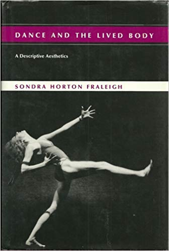 9780822935483: Dance and the Lived Body: A Descriptive Aesthetics