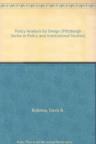 9780822935599: Policy Analysis by Design (Pittsburgh Series in Policy and Institutional Studies)