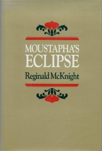 9780822935896: Moustapha's Eclipse