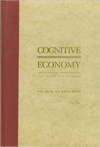 9780822936176: Cognitive Economy: The Economic Dimension of the Theory of Knowledge