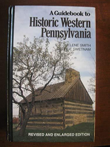 9780822936305: A Guidebook to Historic Western Pennsylvania