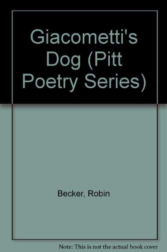 9780822936367: Giacometti's Dog (Pitt Poetry)