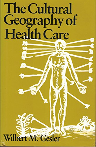 9780822936640: The Cultural Geography of Health Care