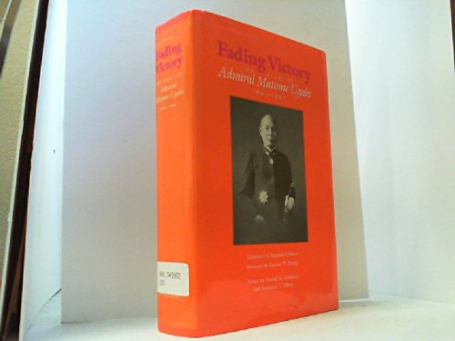 9780822936657: Fading Victory: The Diary of Admiral Matome Ugaki, 1941-1945