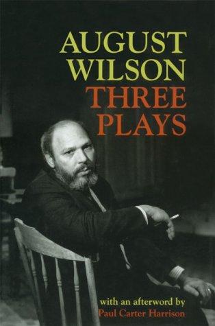 Three Plays: August Wilson