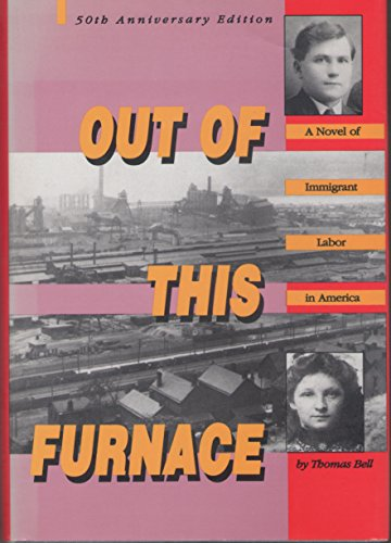 9780822936909: Out of This Furnace