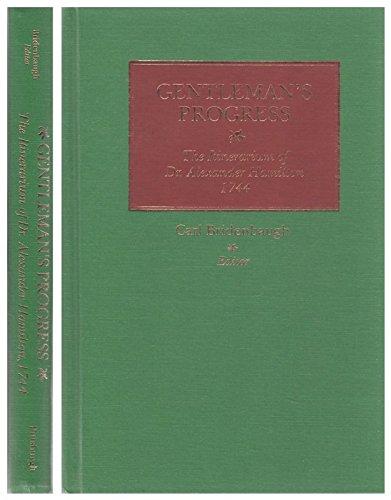 9780822936985: Gentleman's Progress: The Itinerarium of Dr. Alexander Hamilton, 1744