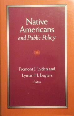 Native Americans and Public Policy (Pitt Series: Lyden F &