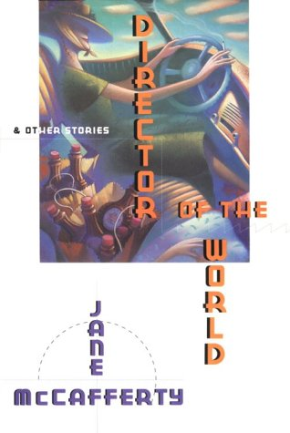 Director of the World & Other Stories: Jane McCafferty