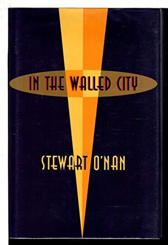 In The Walled City: O'Nan, Stewart