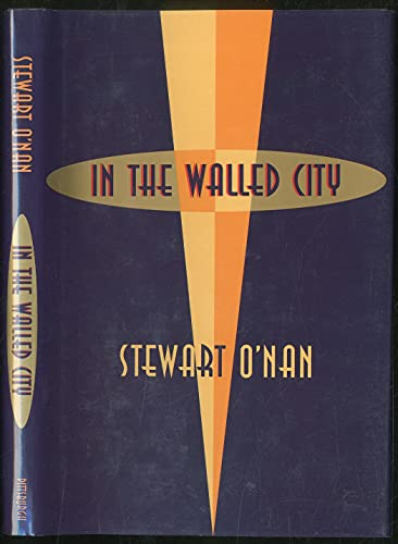 In the Walled City: O'Nan, Stewart