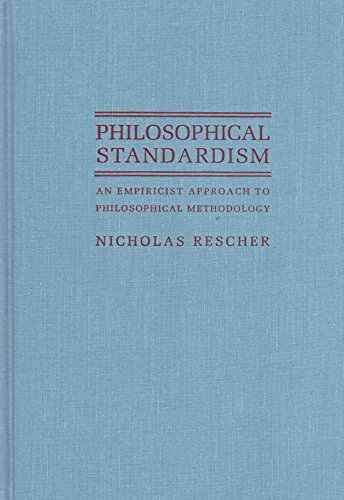 9780822937906: Philosophical Standardism: An Empiricist Approach to Philosophical Methodology
