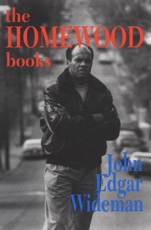 The Homewood Books: Wideman, John Edgar