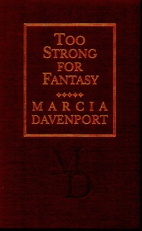 Too Strong for Fantasy (0822938340) by Marcia Davenport