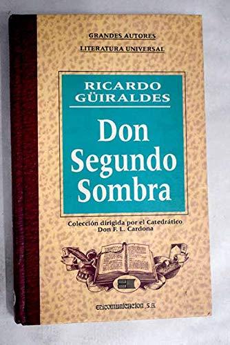 9780822938514: Don Segundo Sombra (Pittsburgh Editions of Latin American Literature)