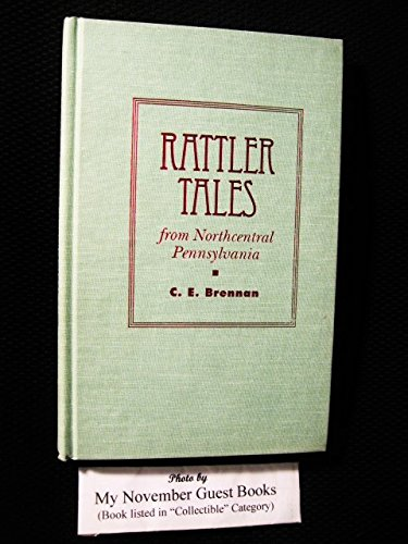 9780822938569: Rattler Tales from Northcentral Pennsylvania (Pitt Series in Nature and Natural History)
