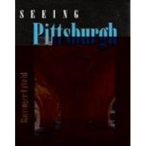 9780822938590: Seeing Pittsburgh