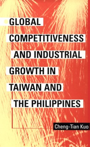 9780822938606: Global Competitiveness and Industrial Growth in Taiwan and the Philippines (Pitt Series in Policy and Institutional Studies)