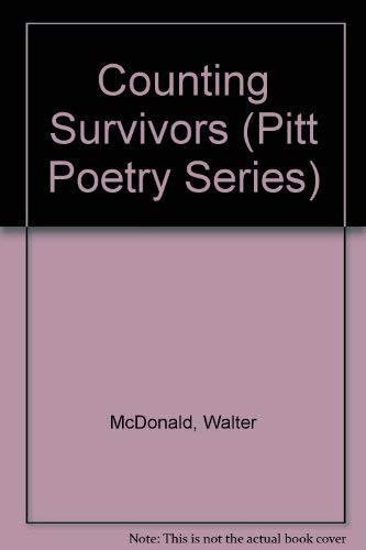 9780822938743: Counting Survivors (Pitt Poetry Series)
