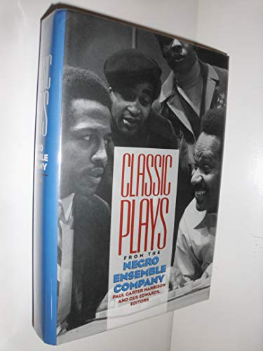 Classic Plays from the Negro Ensemble Company: Harrison, Paul Carter