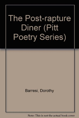9780822938965: The Post-Rapture Diner (Pitt Poetry)